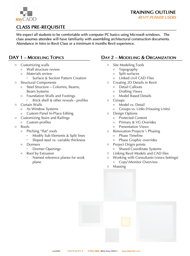 TRAINING OUTLINE CLASS PRE-REQUISITE DAY 1 – M DAY 2 – M